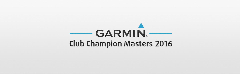 Garmin Club Champion Masters 2016